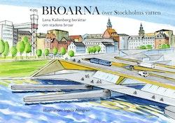 Broarna över Stockholms vatten