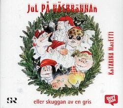 Jul på Näsbrännan : eller skuggan av en gris
