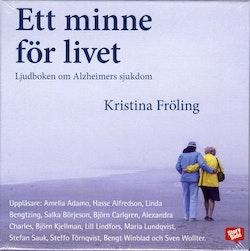 Ett minne för livet : boken om Alzheimers sjukdom