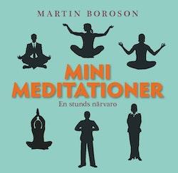 Minimeditationer : en stunds närvaro