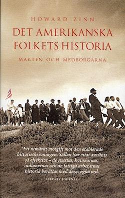 Det amerikanska folkets historia : makten och medborgarna från Columbus till Clinton