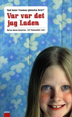 Var var det jag Laden : Barns bästa historier