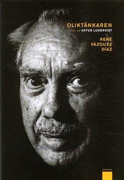 Oliktänkaren : en bok om Artur Lundkvist