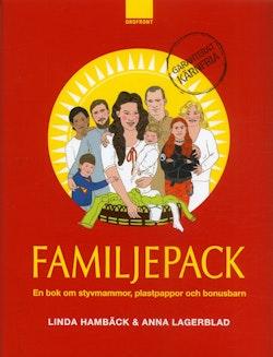 Familjepack : en bok om styvmammor, plastpappor och bonusbarn
