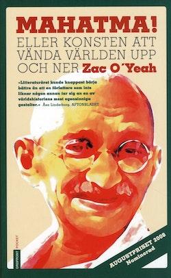 Mahatma! : eller konsten att vända världen upp och ner