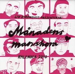 Månadens manshora Kalender 2010