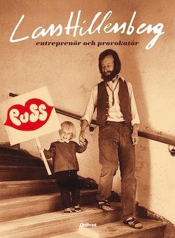 Lars Hillersberg : entreprenör och provokatör