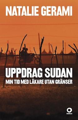 Uppdrag Sudan : min tid med Läkare utan gränser