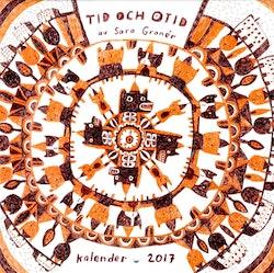 Tid och otid av Sara Granér : kalender 2017