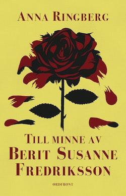 Till minne av Berit Susanne Fredriksson