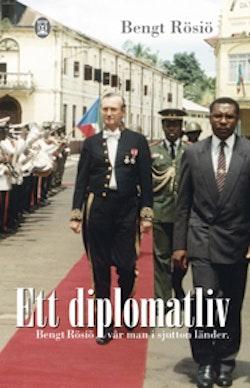Ett diplomatliv : från Riyadh till Rangoon