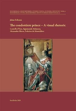 The condottiere prince - A visual rhetoric