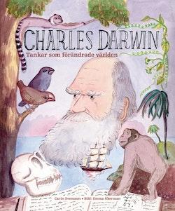 Charles Darwin : tankar som förändrade världen