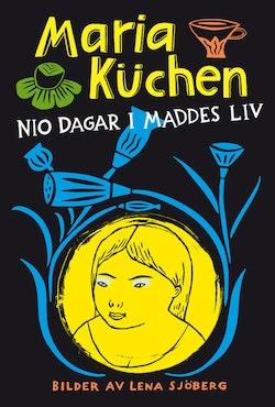 Nio dagar i Maddes liv
