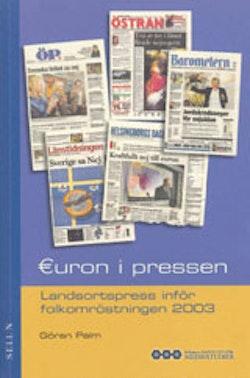 Euron i pressen : Landsortspress inför folkomröstningen 2003