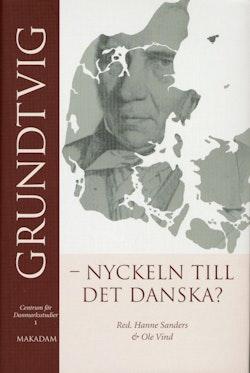 Grundtvig - nyckeln till det danska?