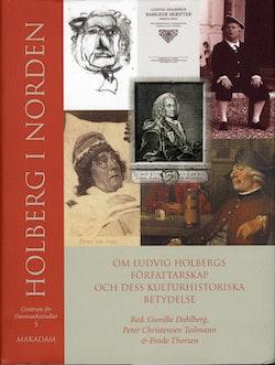 Holberg i Norden : om Ludvig Holbergs författarskap och dess kulturhistoriska betydelse