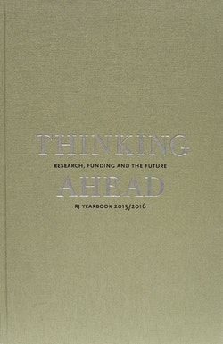 Thinking ahead : research, funding and the future (RJ Yearbook 2015/2016)