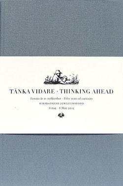 Tänka vidare / Thinking ahead (2 vol)