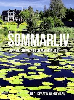 Sommarliv : minnen, drömmar och materialitet
