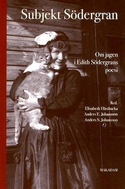 Subjekt Södergran : om jagen i Edith Södergrans poesi