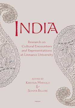 India : Research on Cultural Encounters and Representations at Linnaeus Uni