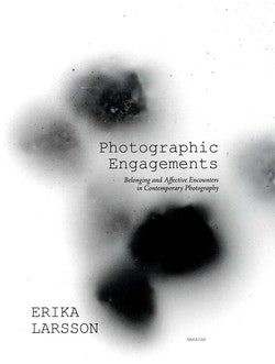 Photographic Engagements : Belonging and Affective Encounters in Contempora