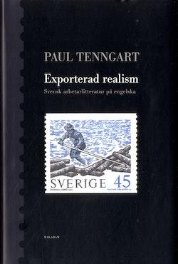 Exporterad realism : Svensk arbetarlitteratur på engelska