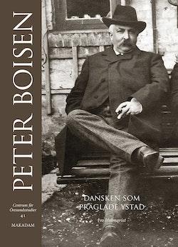 Peter Boisen. Dansken som präglade Ystad