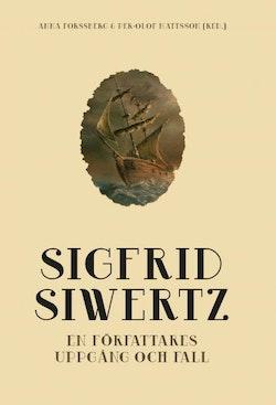 Sigfrid Siwertz - En författares uppgång och fall