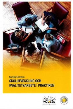 Skolutveckling och kvalitetsarbete i praktiken