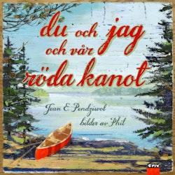 Du och jag och vår röda kanot