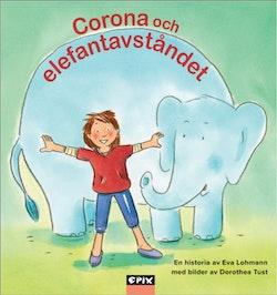 Corona och elefantavståndet