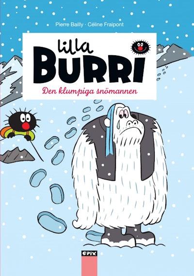 Lilla Burri 9 - Den fumliga snömannen
