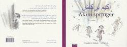 Akim springer (tvåspråkig svensk-arabisk)