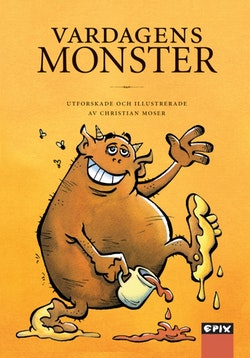 Vardagens monster