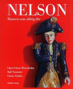 Nelson : Mannen som aldrig dör