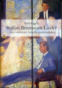 Staffan Burenstam Linder : den visionära handlingsmänniskan