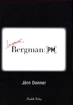 Bergman: PM