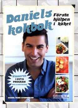 Daniels kokbok : första hjälpen i köket
