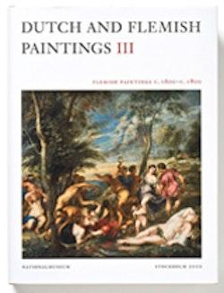 Dutch and Flemish Paintings III. Flemish Paintings c. 1600 – c. 1800