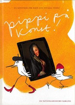 Pippi på konst! : en konstbok för barn och nyfikna vuxna!