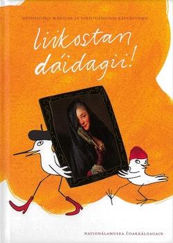 liikostan dáidagii! : dáiddagirji mánáide ja diehtoángiris rávvásiidda