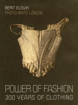 Power of fashion : 300 years of clothing