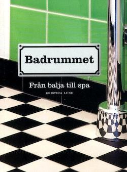 Badrummet : från balja till spa