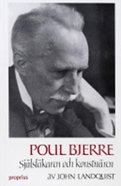 Poul Bjerre : själsläkaren och konstnären