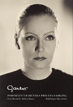 Garbo : porträtt ur hennes privata samling