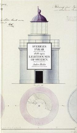 Sveriges fyrar : originalritningar 1678-1902 / Lighthouses of Sweden : original drawings