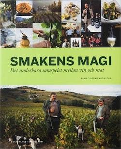 Smakens magi : det underbara samspelet mellan vin och mat