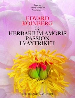 Herbarium Amoris - Passion i växtriket